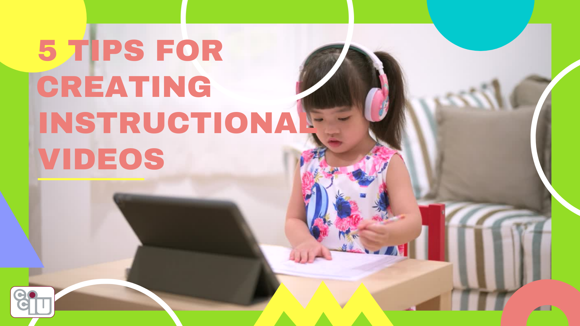 5 Tips for Creating Instructional Videos
